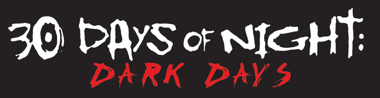 30 DAYS OF NIGHT: DARK DAYS - Logo - Bildquelle: 2010 Stage 6 Films, Inc. All Rights Reserved.