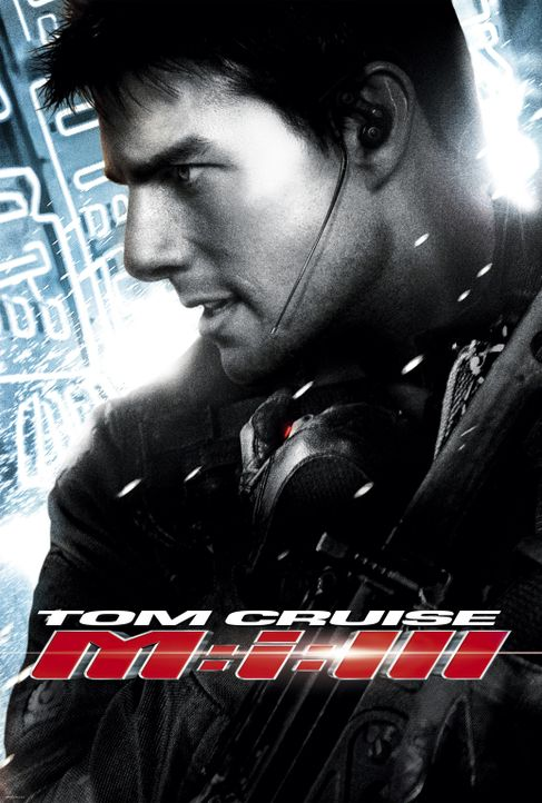 """Mission: Impossible III"" - Plakatmotiv - Bildquelle: 2005 by PARAMOUNT PICTURES. All Rights Reserved."