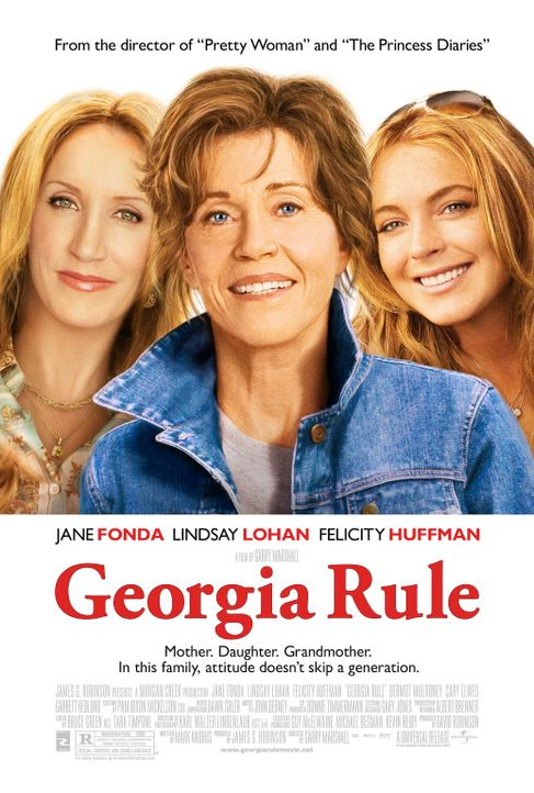 Georgias Gesetz - Plakatmotiv - mit (v.l.n.r.) Felicity Huffman, Jane Fonda und Lindsay Lohan - Bildquelle: Morgan Creek International