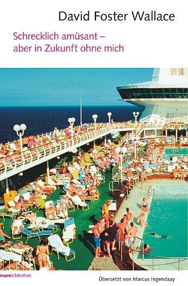 david-foster-wallace-schrecklich-amüsant-mare - Bildquelle: mare Verlag
