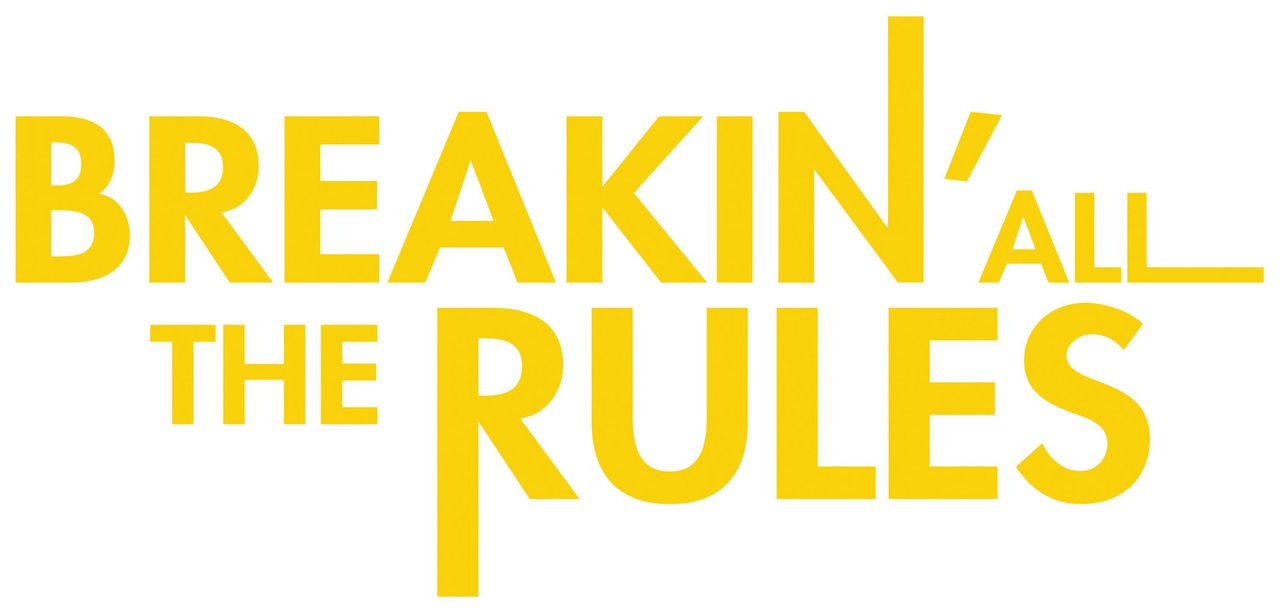 Breakin' all the rules - Bildquelle: 2006 Sony Pictures Television International.