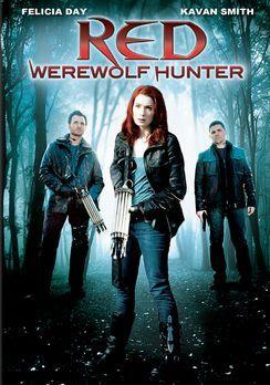 Red: Werewolf Hunter - RED: WEREWOLF HUNTER - Plakatmotiv - Bildquelle: 2010...