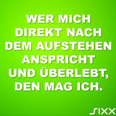 Visual Statements: Aufstehen - Bildquelle: sixx