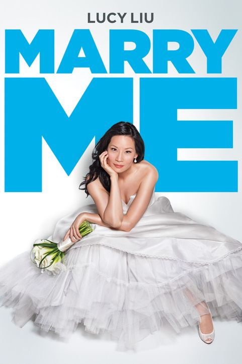 MARRY ME - Plakatmotiv - Bildquelle: CPT Holdings, Inc.  All Rights Reserved.     (Sony Pictures Television International)