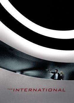 The International - THE INTERNATIONAL - Plakatmotiv - Bildquelle: 2009 Columb...