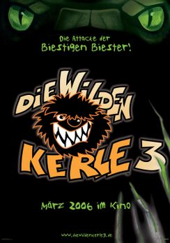 Die wilden Kerle 3 - Die wilden Kerle 3 - Plakatmotiv - Bildquelle: Buena Vis...