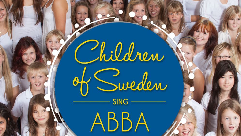 Children of Sweden - Sing ABBA - Bildquelle: Starwatch Entertainment GmbH