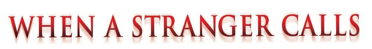 """Logo - """"When a Stranger Calls"""" - Bildquelle: 2006 Screen Gems, Inc. All Rights Reserved."""