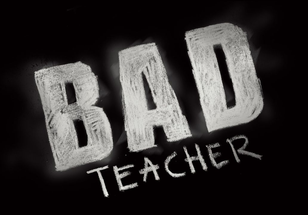 BAD TEACHER - Logo - Bildquelle: 2011 Columbia Pictures Industries, Inc. All Rights Reserved.