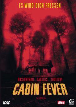 Cabin Fever - Cabin Fever - Bildquelle: Tiberius Film