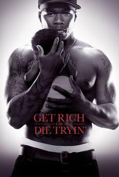 Get Rich Or Die Tryin' - Get Rich Or Die Tryin - Plakatmotiv - Bildquelle: 20...