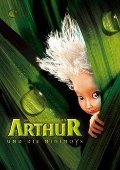 Arthur und die Minimoys - Arthur und die Minimoys - Plakatmotiv ... - Bildque...