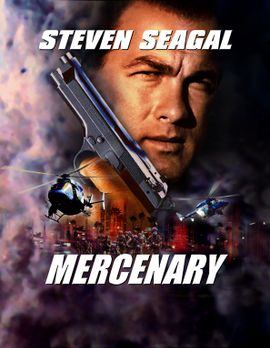 Steven Seagal - Mercenary - MERCENARY - Plakatmotiv - Bildquelle: Nu Image