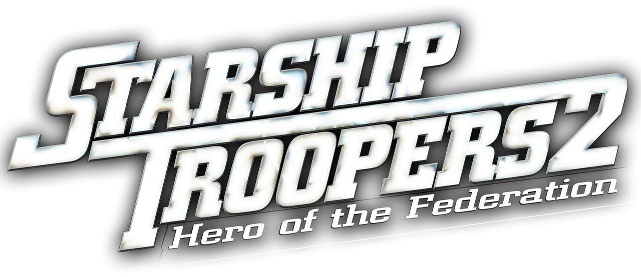 STARSHIP TROOPERS 2 - HELD DER FÖDERATION - Logo - Bildquelle: Sony Pictures