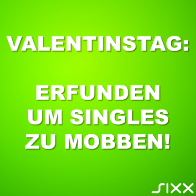 Visual Statements: Valentinstag - Bildquelle: sixx