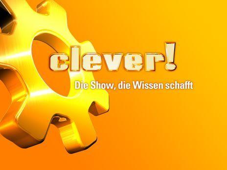 """CLEVER - Die Show, die Wissen schafft - """"CLEVER - DIE SHOW, DIE WISSEN S..."""