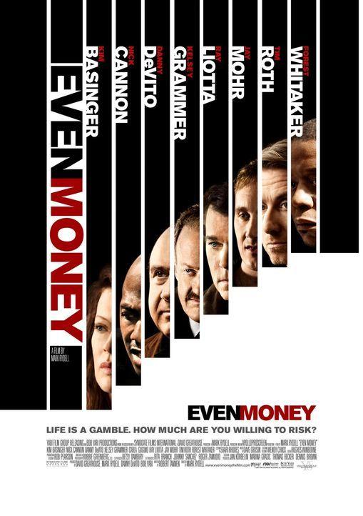 EVEN MONEY - ein düsteres Drama über die tiefen Abgründe der Spielsucht mit Stars wie Kim Basinger, Danny DeVito oder Forest Whitaker.