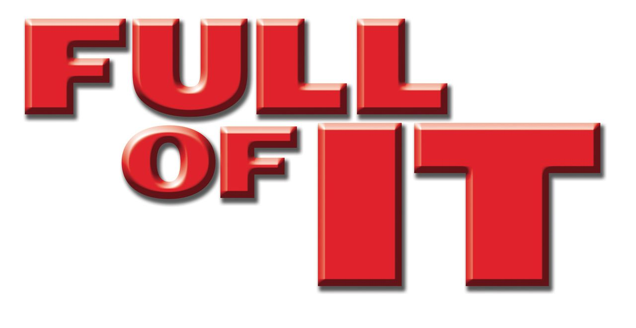Full of It - Logo - Bildquelle: New Line Cinema