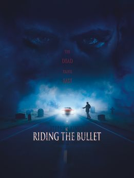 Stephen King's Riding the Bullet - STEPHEN KING'S RIDING THE BULLET - Plakatm...