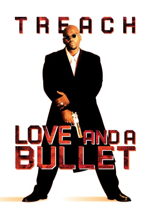 """Love and a Bullet - Plakatmotiv mit (Anthony """"Treach"""" Criss) - Bildquelle: 2003 Sony Pictures Television International. All Rights Reserved."""
