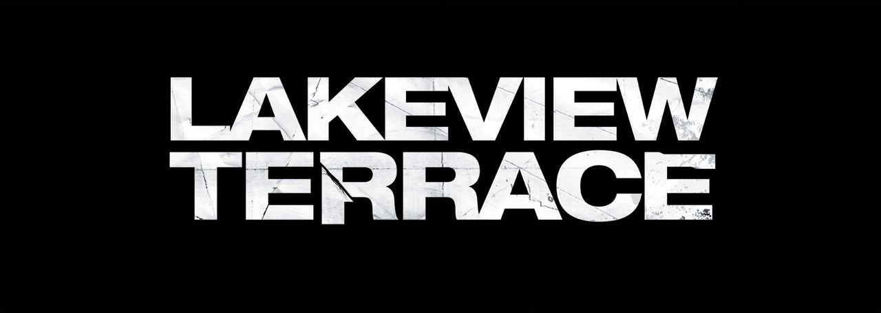 LAKEVIEW TERRACE - Logo - Bildquelle: 2007 Screen Gems, Inc. All Rights Reserved.