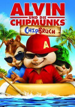 Alvin und die Chipmunks 3: Chipbruch - ALVIN UND DIE CHIPMUNKS 3: CHIPBRUCH -...