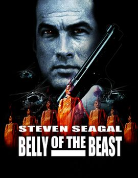 Steven Seagal - The Belly of the Beast - The Belly of the Beast mit Steven Se...