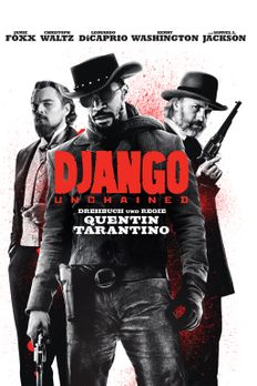 Django Unchained - DJANGO UNCHAINED - Plakatmotiv - Bildquelle: 2012 Columbia...