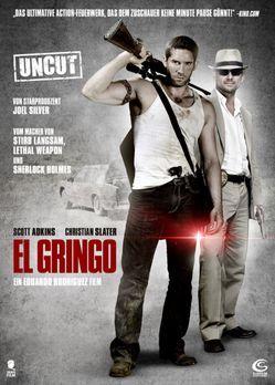 El Gringo - EL GRINGO - Plakatmotiv - Bildquelle: 2014 Tiberius Film GmbH.