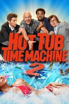 Hot Tub Time Machine 2 - HOT TUB TIME MACHINE 2 - Artwork - Bildquelle: 2015...
