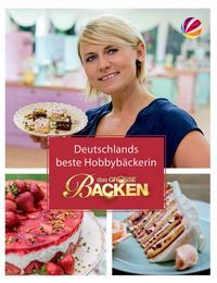 DAS GROSSE BACKEN 2016_Cover_Siegerin-small